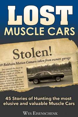Lost Muscle Cars - Eisenschenk, Wes