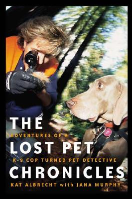 Lost Pet Chronicles - Albrecht, Kat