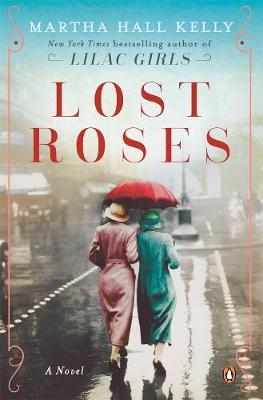 Lost Roses - Kelly, Martha Hall