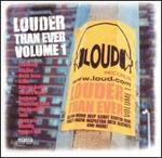 Louder Than Ever, Vol. 1