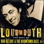 Loudmouth: The Best of the Boomtown Rats & Bob Geldof [UK]