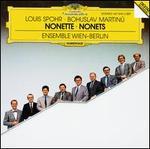 Louis Spohr, Bohuslav Martinu: Nonette
