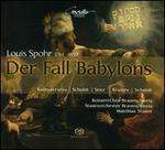 Louis Spohr: Der Fall Babylons