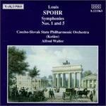 Louis Spohr: Symphonies Nos. 1 & 5