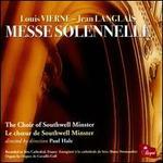 Louis Vierne, Jean Langlais: Messe Solennelle