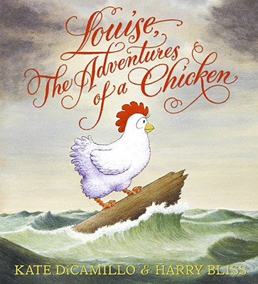 Louise, the Adventures of a Chicken - DiCamillo, Kate