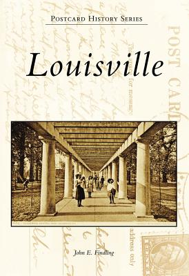 Louisville - Findling, John E (Editor)