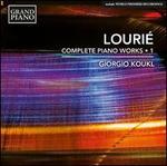 Lourié: Complete Piano Works, Vol. 1