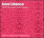 Love 2 Dance [Import]