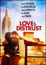 Love and Distrust - Daisy Gili; Darcy Yuille; Diana Valentine; Eric Kmetz; Lorraine Bracco; Warner Loughlin