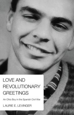 Love and Revolutionary Greetings - Levinger, Laurie E