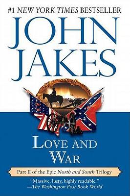 Love and War - Jakes, John