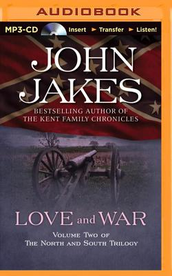 Love and War - Jakes, John, and Gardner, Grover, Professor (Read by)