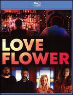 Love Flower [Blu-ray]