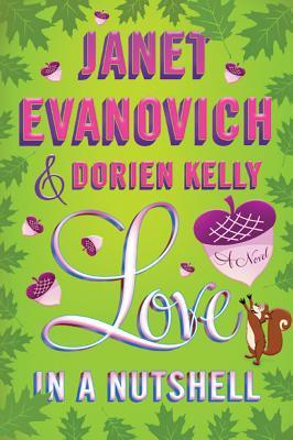 Love in a Nutshell - Evanovich, Janet