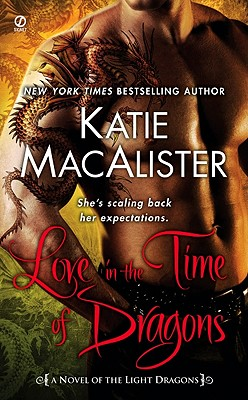 Love in the Time of Dragons - MacAlister, Katie