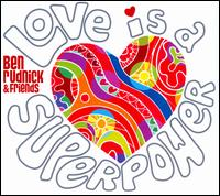 Love is a Superpower - Ben Rudnick & Friends