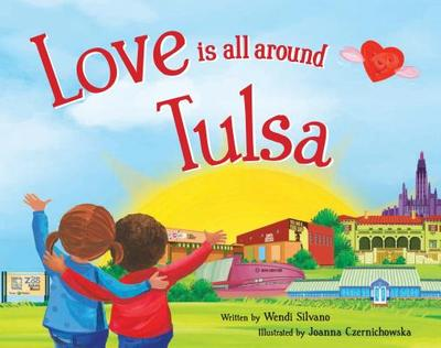 Love Is All Around Tulsa - Silvano, Wendi