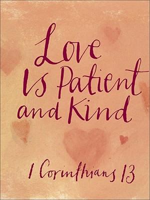 Paul Letter To The Corinthians Love Is Patient