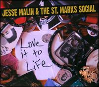 Love It to Life - Jesse Malin & the St. Marks Social