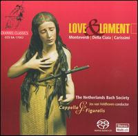 Love & Lament - Capella Figuralis; Mike Fentross (lute); Pieter Dirksen (organ); Siebe Henstra (harpsichord); Jos Van Veldhoven (conductor)
