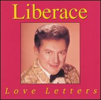 Love Letters - Liberace