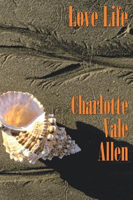 Love Life - Allen, Charlotte Vale