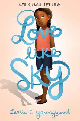 Love Like Sky - Youngblood, Leslie C