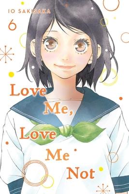 Love Me, Love Me Not, Vol. 6, 6 - Sakisaka, Io