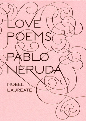 Love Poems - Neruda, Pablo, and Walsh, Donald D (Translated by)
