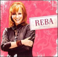 Love Revival - Reba McEntire