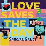 Love Saves the Day [LP]