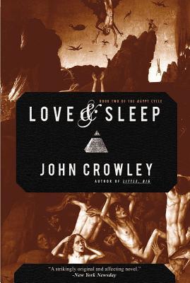Love & Sleep - Crowley, John