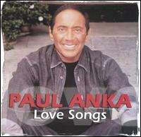 Love Songs - Paul Anka