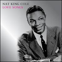 Love Songs - Nat King Cole
