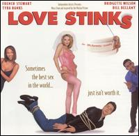 Love Stinks - Original Soundtrack
