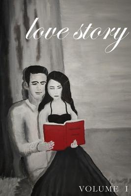 Love Story: Volume I: The Anthology - Chapman, Elizabeth (Editor)