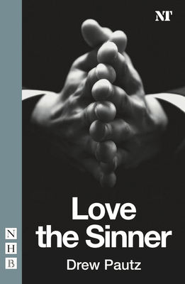 Love the Sinner - Pautz, Drew