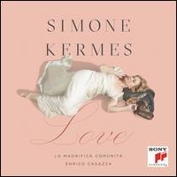 Love - Enrico Casazza (violin); Simone Kermes (soprano); La Magnifica Comunità; Enrico Casazza (conductor)