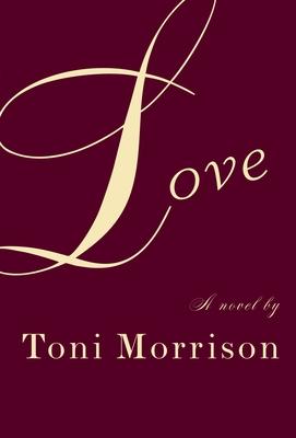 Love - Morrison, Toni