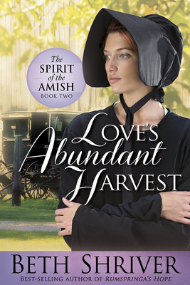 Love's Abundant Harvest - Shriver, Beth
