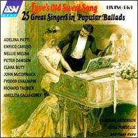 Love's Old Sweet Song: Twenty Five Singers in Popular Ballads - Various Artists