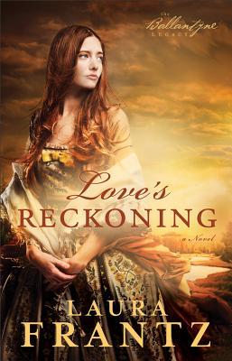 Love's Reckoning - Frantz, Laura