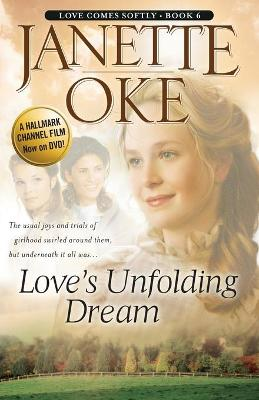 Love's Unfolding Dream - Oke, Janette