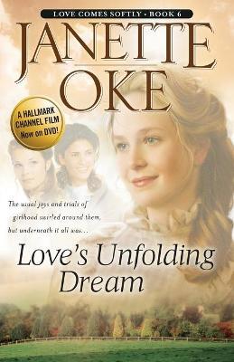 Love's Unfolding Dream - Oke, Janette