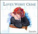 Love's Worst Crime
