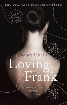 Loving Frank - Horan, Nancy