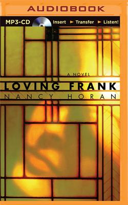 Loving Frank - Horan, Nancy, and Bean, Joyce (Read by)