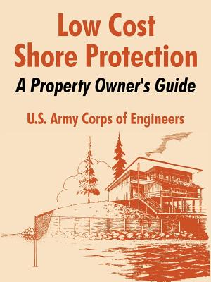 Low Cost Shore Protection: A Property Owner's Guide - U S Army Corps of Engineers
