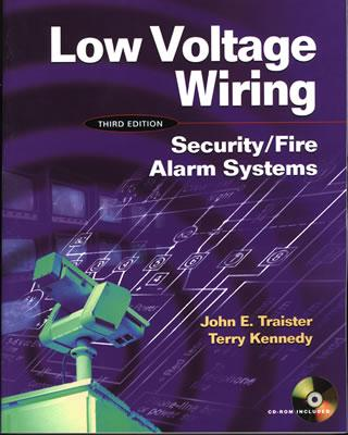 Low Voltage Wiring: Security Fire Alarm Systems - Traister, John E, and Kennedy, Terry